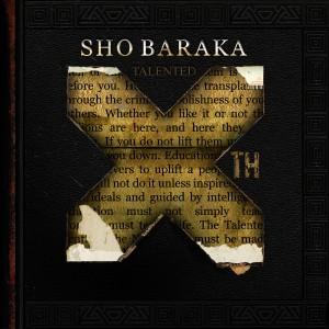 INTERVIEW: Sho Baraka Discusses Controversial Song Jim Crow and Releases New Album Talented 10th