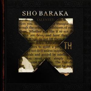 sho-baraka-talented-xth-