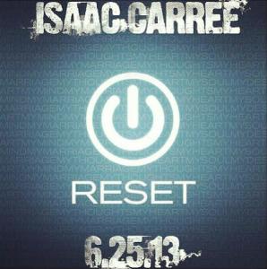 Isaac Carree-Reset