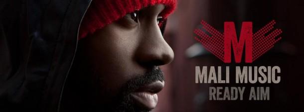 Mali Music - Ready Aim