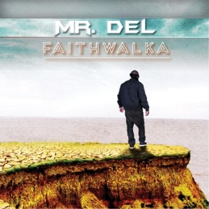 Mr Del - Faith Walka CD