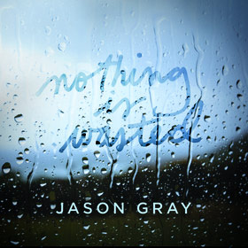 jJason gray nothing-is-wasted