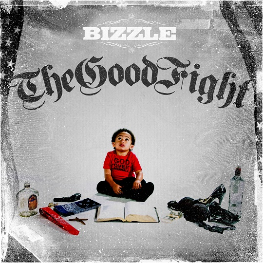 bizzle-the-good-fight