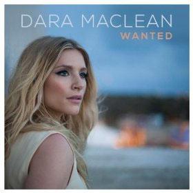 dara-maclean-wanted