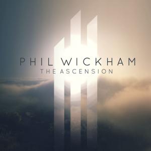 Phil_Wickham-Ascension