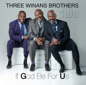 Winans_if-God-be-for-you