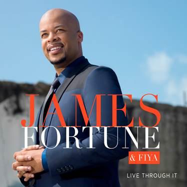 James_Fortune_Live_Through_It