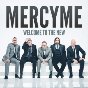 Mercy-Me-Welcome_To_the_New
