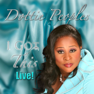 "Dottie Peoples ""I Got This"" Lands in Billboards Top 50 Gospel Songs"