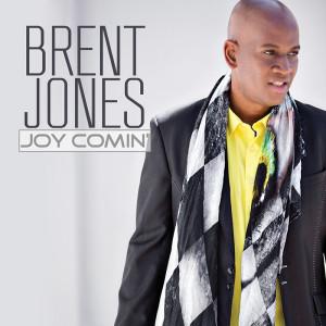 Grammy and Stellar Award winner Brent Jones is back with Joy Comin'