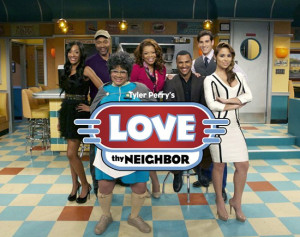 Love-Thy-Neighbor_Tyler-Perry