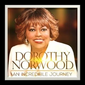 Dorothy_Norwood-Incredible-Journey-300x300