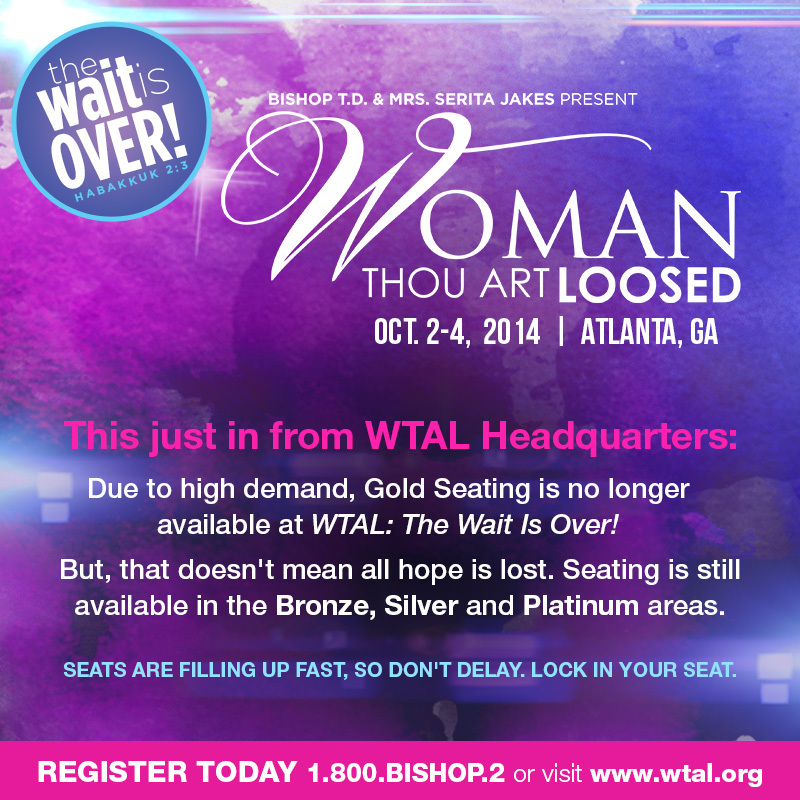 "TD JAKES' ""Woman Thou Art Loosed"" Conference Announce Ticket"