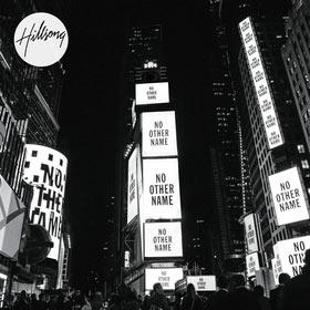 hillsong-worship---no-other-name