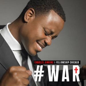 pastor-charles-jenkins-of-fellowship-missionary-baptist-church-released-a-new-worship-song-titled-war-on-sept-15-2014
