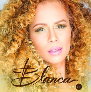 """BLANCA, Formerly of Group1Crew Releases Solo Debut """"Who I Am"""""""