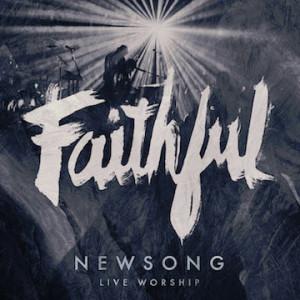 newsong---faithful-live