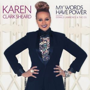 Karen Clark Sheard-My Words Have Power