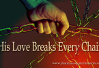 His-love-breaks-chains