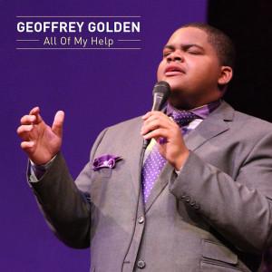 Geoffrey-Golden-All Of My Help-Single
