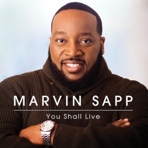 Marvin-Sapp_YouShallLive
