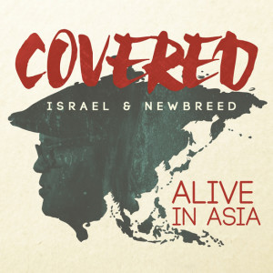 Israel-and-New-Breed-COVERED-ALIVE-IN-ASIA