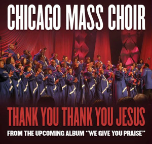 Chicago_Mass_Thank-You Jesus