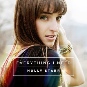 holly-starr---everything-i-need
