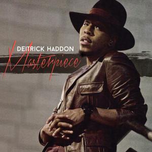 Deitrick Haddon-Masterpiece-album_2015
