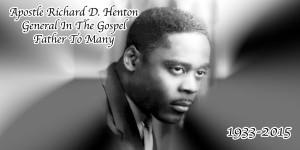 Televangelist Apostle Richard D. Henton Passes Away
