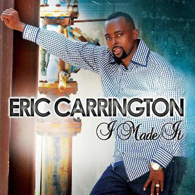 Eric_Carrington_I-Made-It