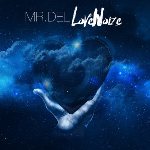 Mr-Del_Love-Noize