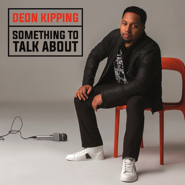Deon Kipping_SomethingToTalkAbout