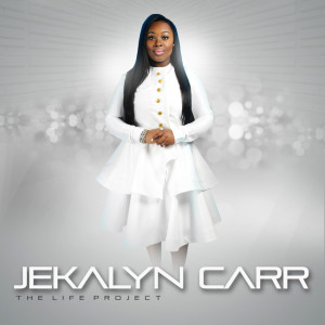 Jekalyn Carr_Bigger