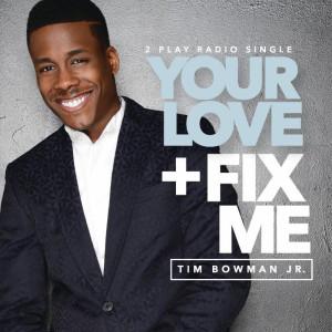 Tim_Bowman_Fix-Me