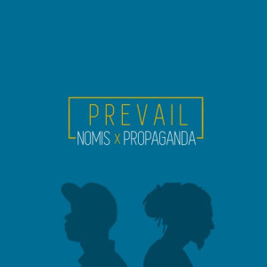 Nomis_Propaganda_Prevail