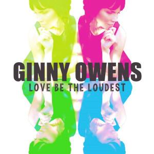 ginny-owens-loudest