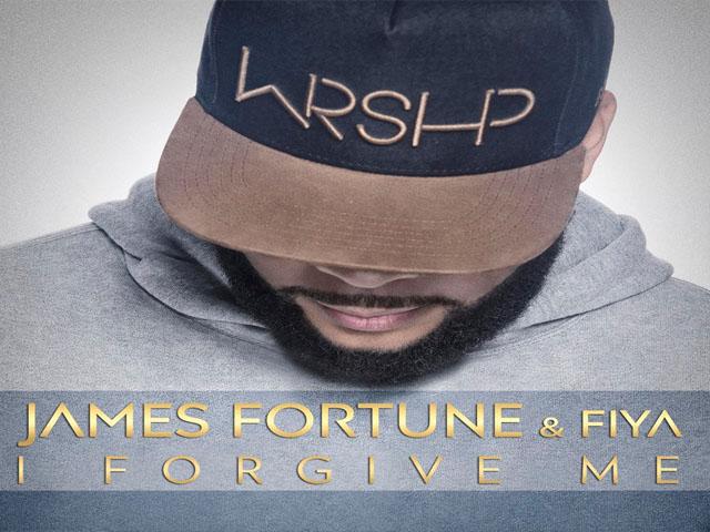 james-fortune-I-forgive-Me