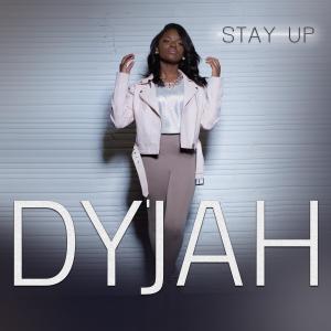 Dyjah_StayUp