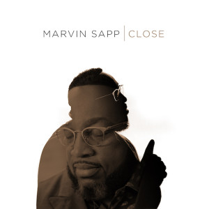 Marvin Sapp_Close_single