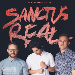 sanctus-real-safe-in-my-fathers-arms