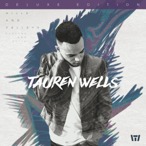 tauren-wells-hills-and-valleys_2017
