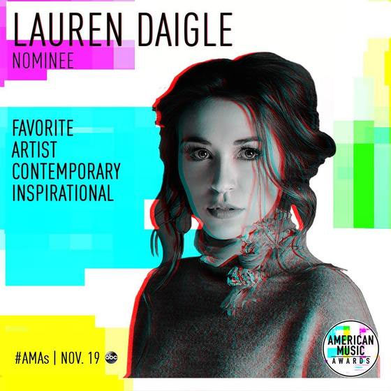 LAUREN DAIGLE NOMINATED FOR SECOND AMERICAN MUSIC AWARD FOR FAVORITE CONTEMPORARY INSPIRATIONAL ARTIST