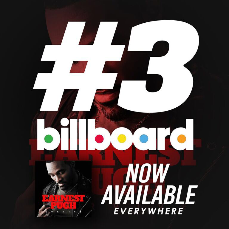 """Earnest Pugh Debuts New Project """"Survive"""" at #3 on Billboard"""