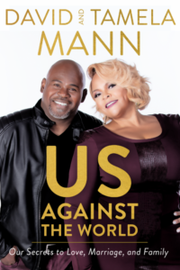 David and Tamela Mann Reveal the Truth Behind Their 30-Year Marriage in New Memoir