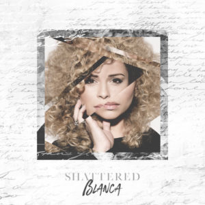 "Christian Pop Vocalist BLANCA Announces Sophomore Album ""Shattered"""