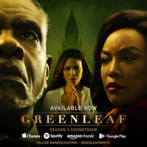 Greenleaf Season 3 Soundtrack Hits Digital Music Outlets Today!