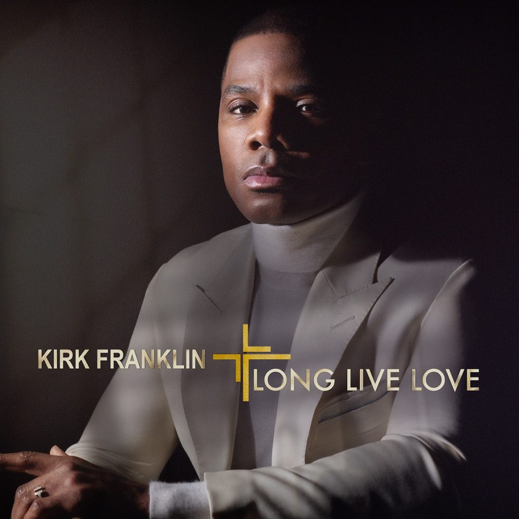 PREVIEW KIRK FRANKLIN'S NEW ALBUM AVAILABLE EVERYWHERE NOW