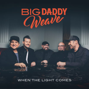 BIG DADDY WEAVE Drops New Album, Premieres Reality Show on TBN